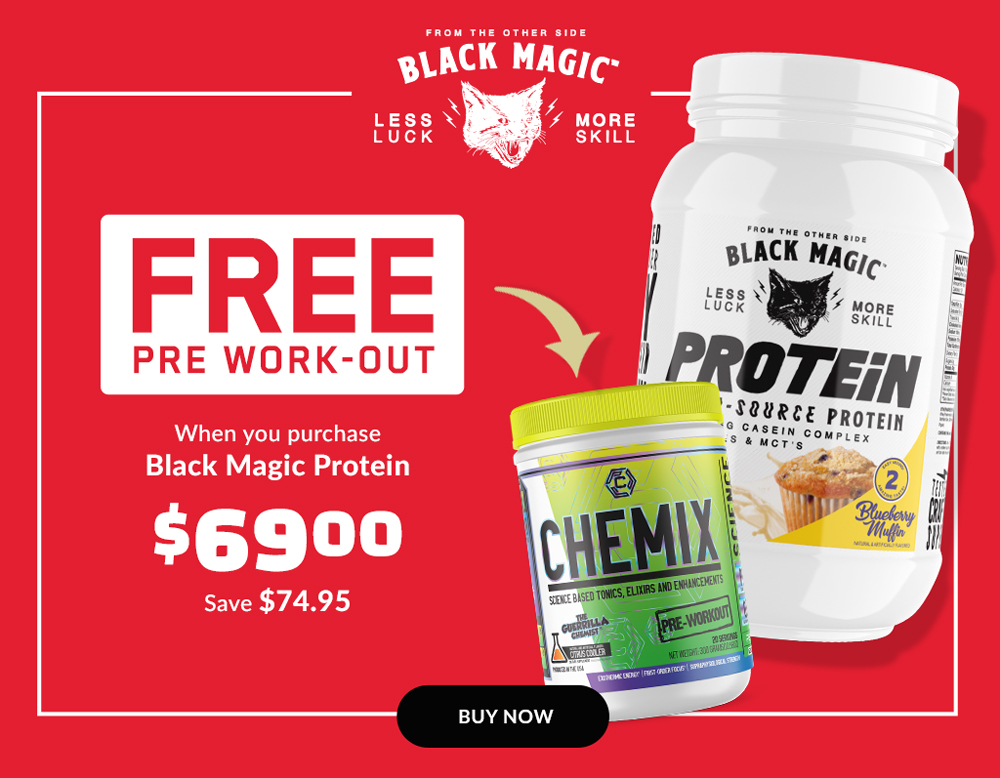 FREE Chemix Pre Work-out With Every Black Magic Protein